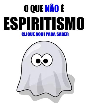 o-que-nao-e-espiritismo